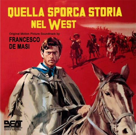 Quella sporca storia nel west
