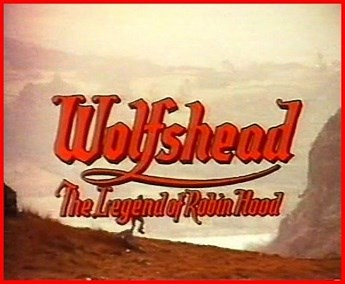 Wolfshead_The_Legend_of_Robin_Hood_(1973_film)