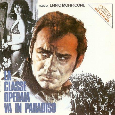 Classe Operaia Va In Paradiso - Front