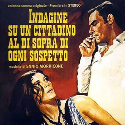 Investigation Of A Citizen Above Suspicion (Indagine Su Un Cittadino Al Di Sopra Di Ogni Sospetto) (1970) [Ennio Morricone]